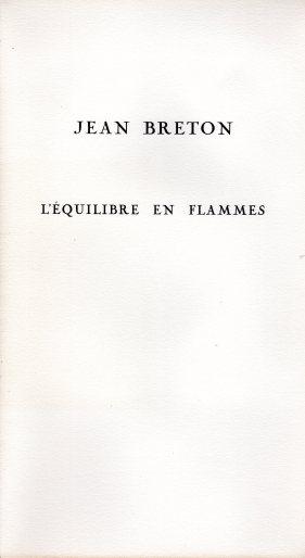 Jean Breton L'équilibre en flammes (2)