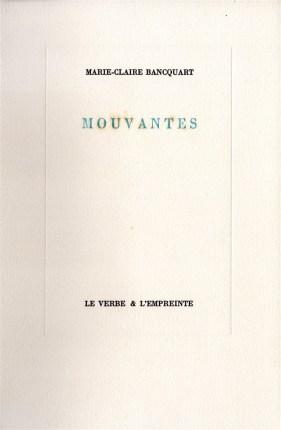 MARIE-CLAIRE BANCQUART. MOUVANTES (1)