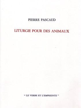 PIERRE PESCAUD LITHURGIE POUR DES ANIMAUX (1)