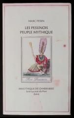 Marc Pessin - Les pessinois peuple mythique